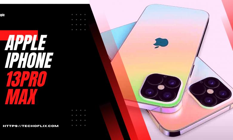 Photo of Apple iPhone 13 Pro Max Price & Specs   TECHOFLIX